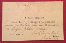 BIGLIETTO DA VISITA LA SUPERIORA IST.SUORE FRANCESCANE FORLÌ  SUOR GIACINTA RICCHI Autografo 1/7/1937 - Cartoncini Da Visita