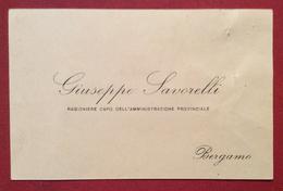 BIGLIETTO DA VISITA GIUSEPPE SAVORELLI RAG.CAPO AMMINISTRAZIONE PROVINCIALE DI BERGAMO 2/9/1928 Autografo - Cartoncini Da Visita