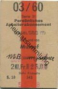 Schweiz - Persönliches Arbeiterabonnement - Basel Nach Und Von Mumpf - Fahrkarte 2.Kl. 1960 - Bahn