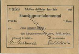 Schweiz - Solothurn-Zollikofen-Bern-Bahn 1957 - Beamtengeneralabonnement 2. Klasse Für Frau ... Des Rangiervorarbeiters - Bahn