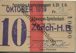 Schweiz - Persönliches Arbeiterabonnement - Killwangen-Spreitenbach Nach Und Von Zürich HB - Fahrkarte 2. Klasse 1959 - Bahn