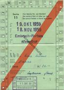 Schweiz - Allgemeines Abonnement Serie 11 Eine Tägliche Hin- Und Rückfahrt 1959 - 1. Classe Von Embrach-Rorbas Nach Wint - Bahn