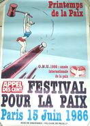 1986 Affiche Festival Pour La Paix - Illustrateur Wolinski - Manifesti