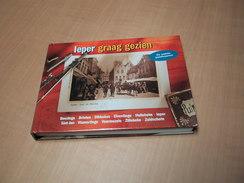 Ieper Graag Gezien - De Oudste Prentkaarten - Livres