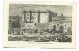 75004/ PARIS.. PARIS ANCIEN...La Bastille Et La Porte Saint Antoine - France