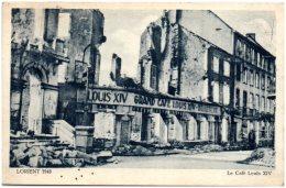 56 LORIENT 1943 -  Le Café Louis XIV - Lorient