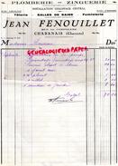 16 - CHABANAIS- FACTURE JEAN FENOUILLET- PLOMBERIE ZINGUERIE- RUE DE CONFOLENS- 1930 - France