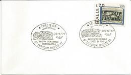 Trieste, 28.5.1977, Annullo 6° Eurocom Mostra Trentennale Esodo Da Pola Su Busta. - 2. Weltkrieg