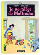 BANDE DESSINEE JOHAN & PIRLOUIT - EO 01/1970 - TTBE - PEYO - LE SORTILLEGE DE MALTROCHU T13 - Superbe état ! - Johan Et Pirlouit