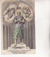 CPA CELEBRITES.  La Bienheureuse Jeanne D'Arc ...E042 - Personaggi Storici