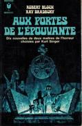 Aux Portes De L'épouvante / Robert Bloch & Ray Bradbury /  Marabout 354 - Marabout SF