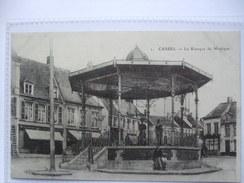 FRANCE - Cassel - Le Kiosque De Musique - Cassel
