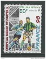 """Wallis Et Futuna N° 520 XX  """"France 98"""", Coupe Du Monde De Football, En France Sans Charnière TB"""