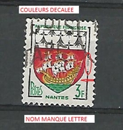 * 1958 N° 1185  NANTES OBLITÉRÉ CHARNIÈRE - Errors & Oddities