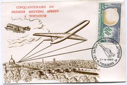 """FRANCE CARTE MAXIMUM DU CINQUANTENAIRE DU PREMIER..................AVEC CACHET ILLUSTRE """"CONCORDE"""" DE TOULOUSE 27-6-1963"""