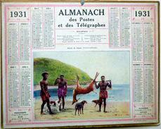 CALENDRIER ALMANACH DES POSTES PTT 1931  CHASSE  DENOUVELLE CALEDONIE DEPARTEMENT DE L'OISE  POSTES ET TELECOMMUNICATION - Big : 1921-40