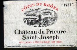 ETIQUETTE COTES DU RHONE 1961, CHATEAU DU PRIEURE ST JOSEPH - Rouges