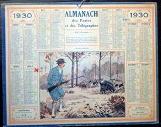 CALENDRIER ALMANACH DES POSTES PTT 1930 TERRIBLE CHASSEUR  DEPARTEMENT DE L'OISE  POSTES ET TELECOMMUNICATION - Big : 1921-40