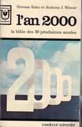 L'an 2000 / Herman Kahn Et Anthony J. Wiener /  Marabout MU225 - Histoire