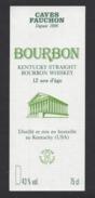 Etiquette  De  Bourbon -  Kentucky  (USA)  -  Cave Fauchon - Whisky