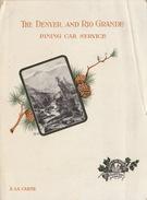 Menu 1904 Train Chemin De Fer THE DENVER AND RIO GRANDE DINING CAR SERVICE EN DEUX VOLETS - Menus