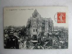MILITARIA - SAINT QUENTIN - La Basilique - Mars 1919 - War 1914-18
