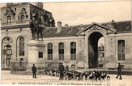 CHATEAU DE CHANTILLY ..  LA STATUE DE MONSEIGNEUR LE DUC D'AUMALE - Andere Gemeenten