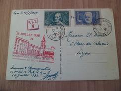 CP Phototypie Lyon Le 17/07/1938 Inauguration Hotel De Postes N° 381 Et 383 Flamme Et Cachets Commémoratifs   TB ! ! ! - Marcophilie (Lettres)