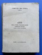 Scienza Tecnica - Atti Della Prima Manifestazione Nazionale Ottica - 1927 - Unclassified