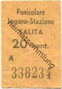 Schweiz - Funicolare Lugano-Stazione - Salita - Fahrschein - Bahn