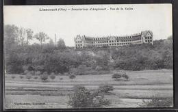 CPA 60 - Liancourt, Sanatorium D'Angicourt - Vue De La Vallée - Liancourt