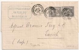 Type 16 BORDEAUX LA BASTIDE Gironde Sur 2 SAGE 15C Pour Zurich, Suisse. TARIF 30C. 1877. - 1876-1898 Sage (Type II)