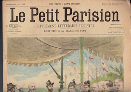 LE PETIT PARISIEN N° 659 Du 22 Septembre 1901 Dunkerque Tsar Nicolas II Cassini Loubet Mac-Kinley - Kranten