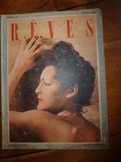 1947 RÊVES :Françoise Rosay Vous Répond;Agents De Liaisons;CARMEN De Tommasso Styliste,Taille Guêpe En 6 Mouvements;etc - Giornali