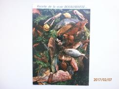 Postcard Recette De La Vraie Bouillabaisse [ Recipe ] My Ref B2336 - Recipes (cooking)