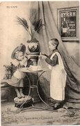 BYRRH Vin Tonique Et Hygiènique - Fantaisie - Au Café - Un Peu De Feu, S' Il Vous Plait    (94887) - Reclame