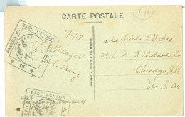 1918 France  Tours Pc Used To USA With US Base Censor Cachets - 1877-1920: Periodo Semi Moderno
