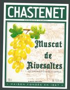étiquette  Muscat De Rivesaltes  Chastenet Bordeaux - Etiquettes