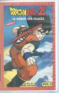 """VHS  DRAGONBALL Z  """" LE ROBOT DES GLACES """" - Dessins Animés"""