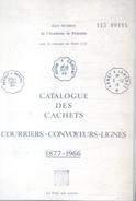 CATALOGUE DES CACHETS COURRIERS CONVOYEURS LIGNES 1877-1966 JEAN POTHION 87 PAGES - Matasellos