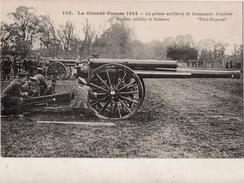La Grande  Guerre 1914  La Grosse Artillerie De Campagne Anglaise - Matériel