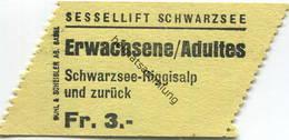 Schweiz - Sessellift Schwarzsee - Schwarzsee Riggialp Und Zurück - Fahrschein - Bahn