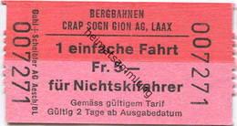 Schweiz - Bergbahnen Crap Sogn Gion AG Laax Fahrt Für Nichtskifahrer - Fahrschein - Bahn