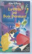 """VHS / K7 Vidéo  """" LA BELLE AU BOIS DORMANT """"   WALT DISNEY - Dessins Animés"""