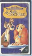 """VHS / K7 Vidéo  """" LA BELLE ET LE CLOCHARD """"   WALT DISNEY - Dessins Animés"""