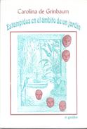 ESTAMPIDOS EN EL AMBITO DE UN JARDIN LIBRO AUTORA CAROLINA DE GRINBAUM NOVELA EL GRILLO EDICIONES AÑO 2005 172 PAGINAS - Fantasy