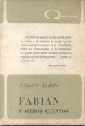 FABIAN Y OTROS CUENTOS LIBRO AUTOR AMADO SEDERO EDITORIAL QUETZAL AÑO 1968 91 PAGINAS - Fantasy