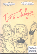 TOÑO SALAZAR LIBRO AUTOR OMAR BORRE EDICIONES TRES TIEMPOS AÑO 1986 157 PAGINAS HUMOR CON MUCHAS CARICATURAS - Humor