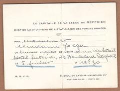 AC - LE CAPITAINE DE VAISSEAU DE GEFFRIER L'ETAT MAJOR DES FORCES ARMEES HOTEL DE LATOUR MAUBOURG PAEIS FRANCE - Visiting Cards
