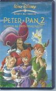 """VHS / K7 Vidéo  """"  PETER PAN 2 - RETOUR AU PAYS IMAGINAURE  """"  WALT DISNEY - Dessins Animés"""